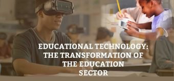 Educational Technology: The Transformation of Education Sector