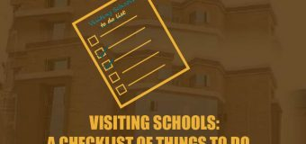 Visiting School: A Checklist Of Things To Do