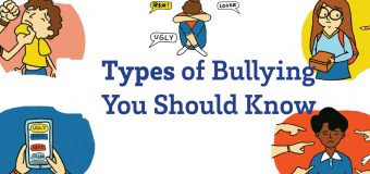 Types Of Bullying Every Parent Should Know