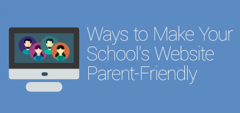 How to Make Your Schools Website Parent-friendly