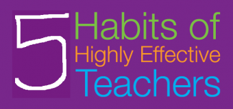 An Effective Teacher Should have these 5 Habits